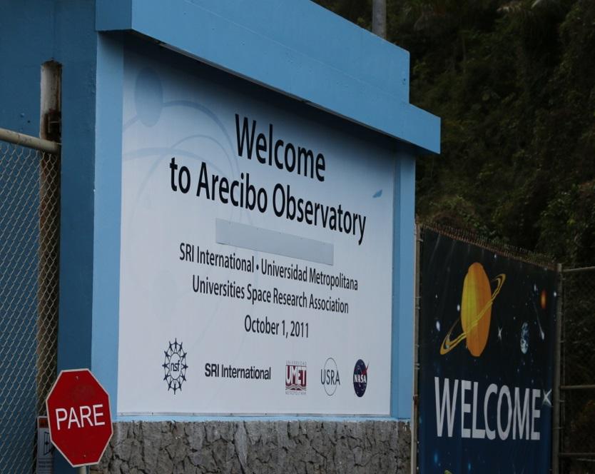Arecibo Observatorium - Cooles Schild, leider geschlossen